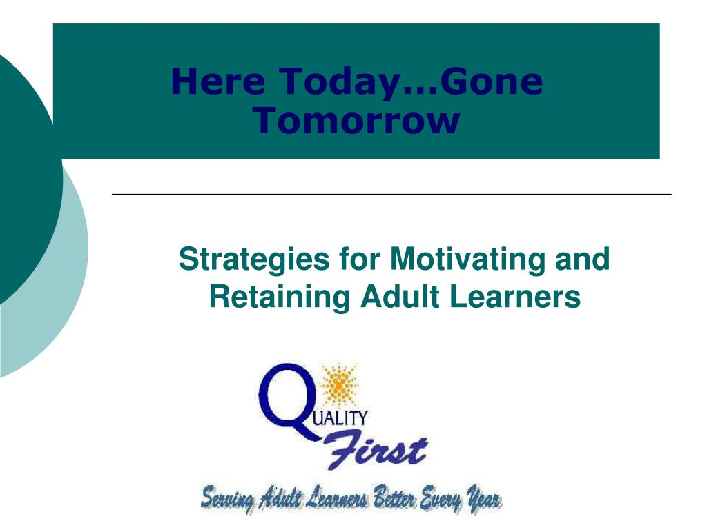 strategies for motivating and retaining adult learners l.