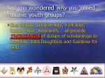 and you wondered why you joined masonic youth groups