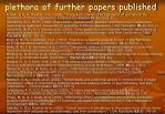 plethora of further papers published
