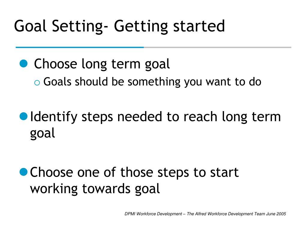 Goal Setting- Getting started
