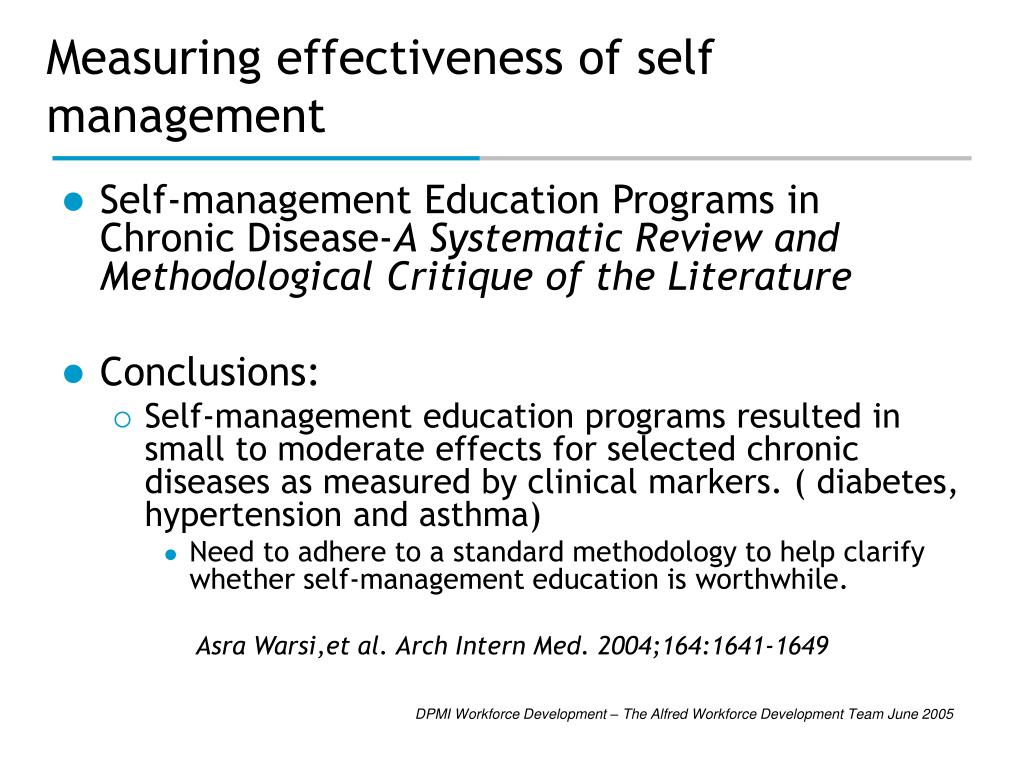 Measuring effectiveness of self management