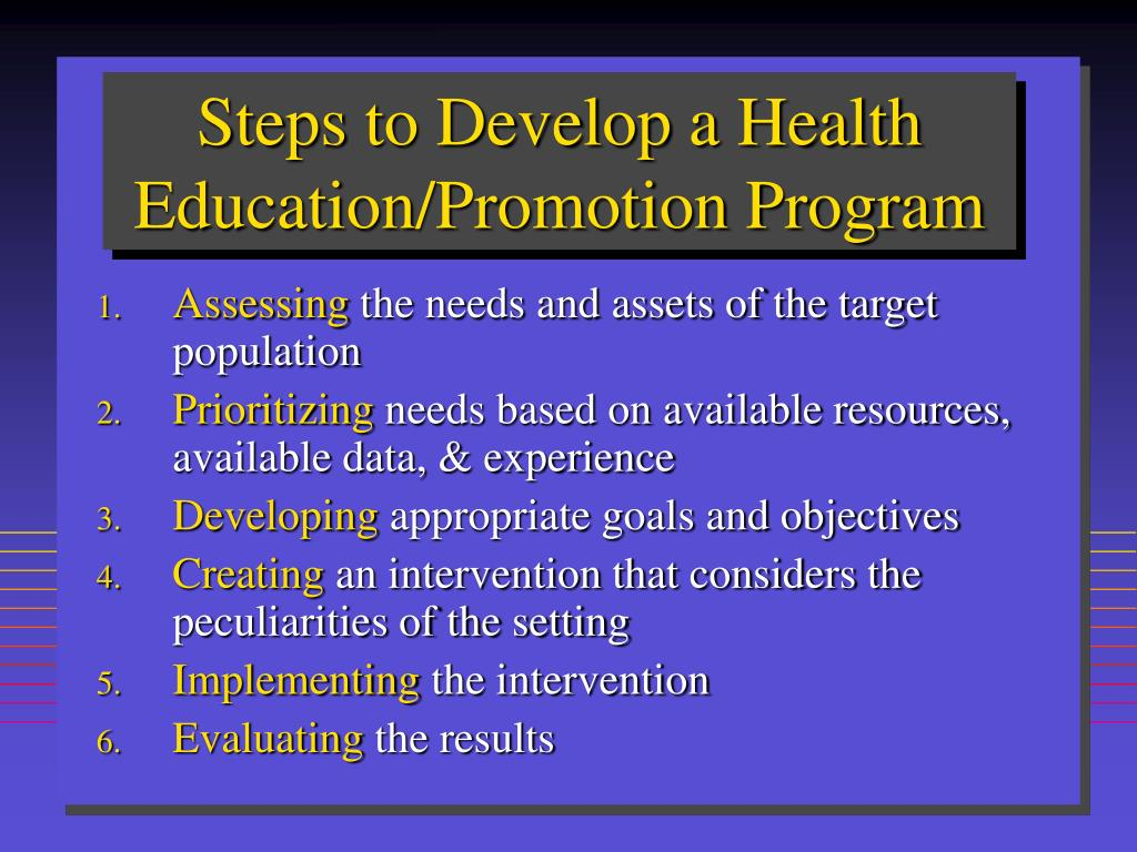 Steps to Develop a Health Education/Promotion Program