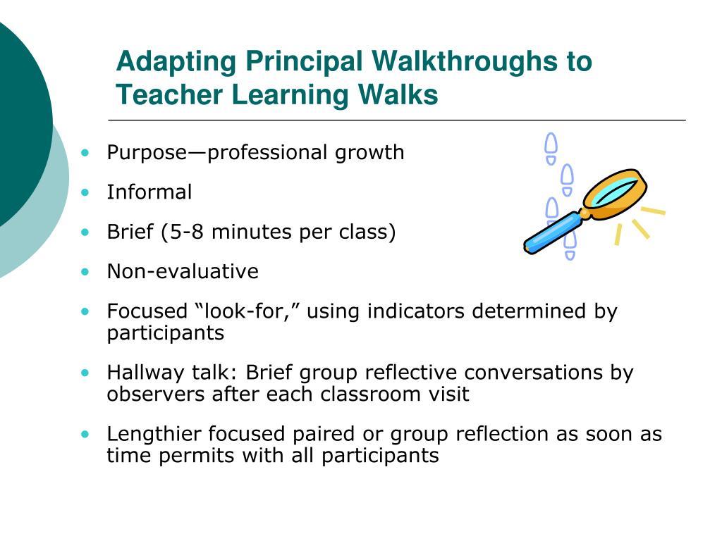 Adapting Principal Walkthroughs to