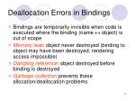 deallocation errors in bindings