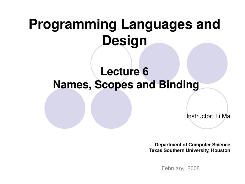 programming languages and design lecture 6 names scopes and binding l.
