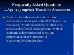 frequently asked questions age appropriate transition assessment60