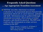frequently asked questions age appropriate transition assessment64
