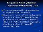 frequently asked questions measurable postsecondary goals45