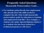 frequently asked questions measurable postsecondary goals48