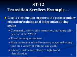 st 12 transition services example
