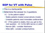 sop for vt with pulse
