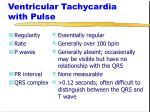 ventricular tachycardia with pulse