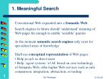 1 meaningful search