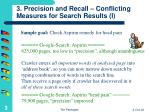3 precision and recall conflicting measures for search results i
