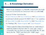5 knowledge derivation