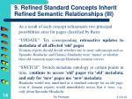 9 refined standard concepts inherit refined semantic relationships iii