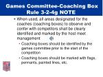 games committee coaching box rule 3 2 4g note