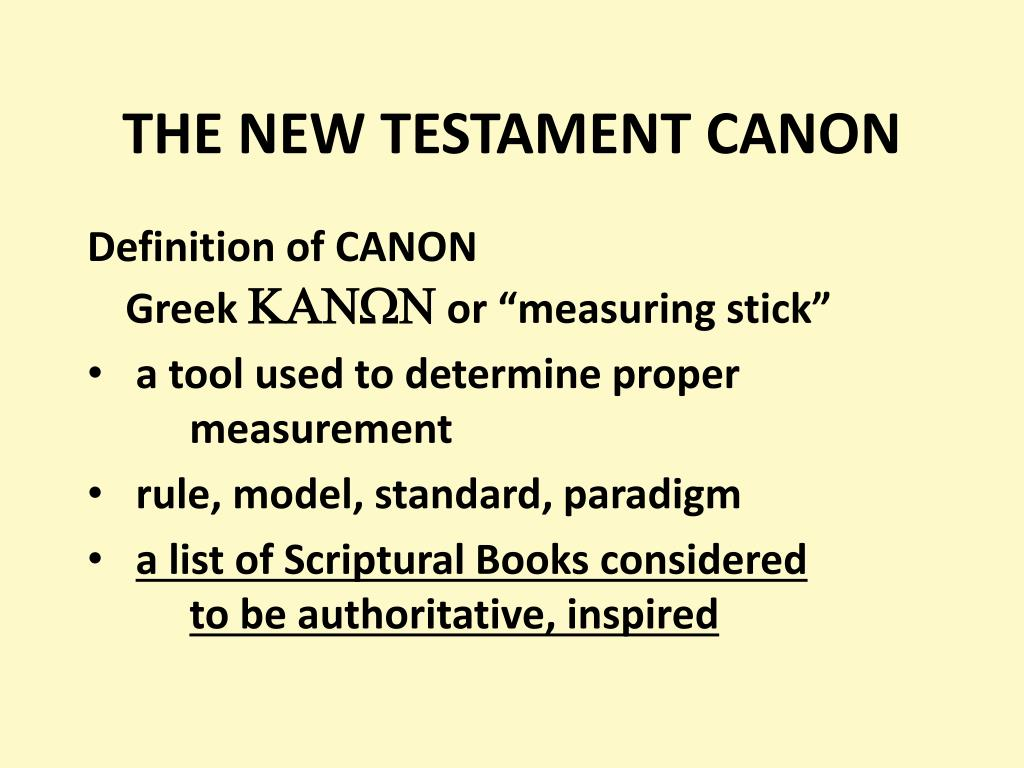 ppt - the new testament canon powerpoint presentation - id:473306