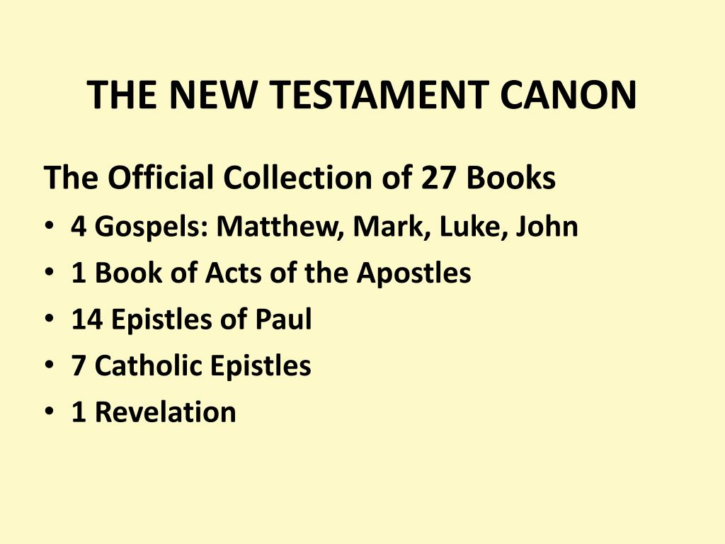 the canon of the new testament The canon of the new testament is the collection of books that most christians regard as divinely inspired and constituting the new testament of the christian biblical canon [14] in the.