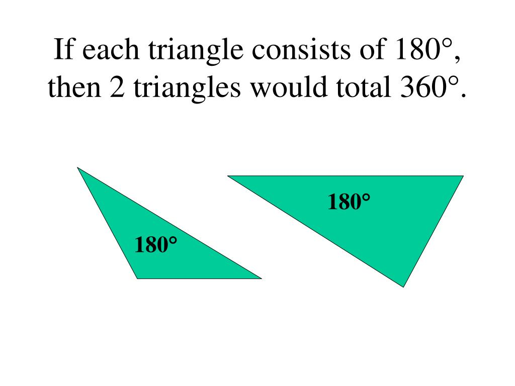 If each triangle consists of 180