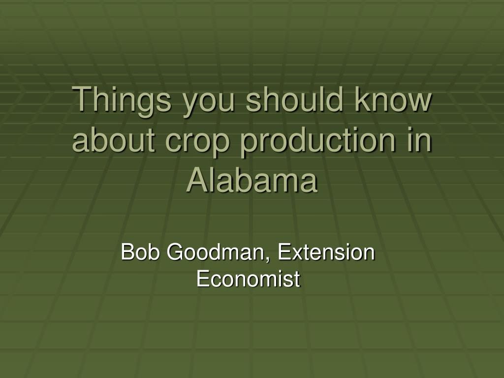Ppt things you should know about crop production in for Haute you should know