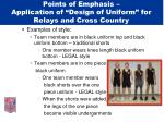 points of emphasis application of design of uniform for relays and cross country43
