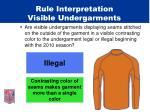 rule interpretation visible undergarments