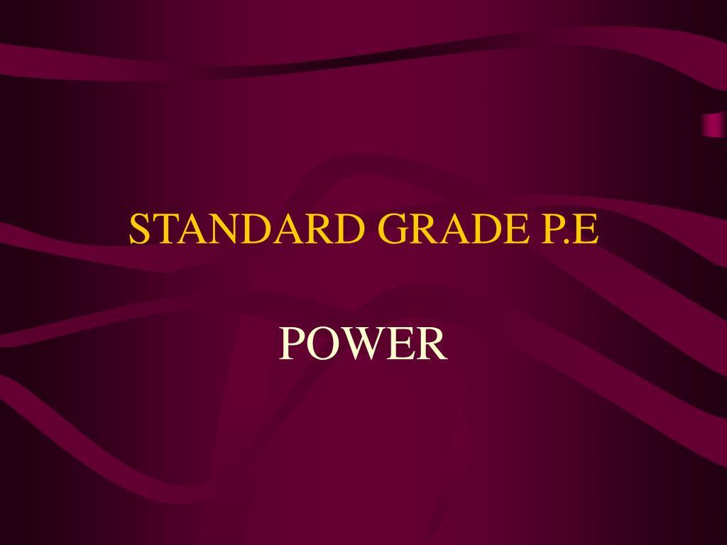 standard grade p e l.