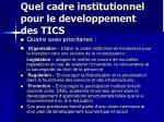 quel cadre institutionnel pour le developpement des tics