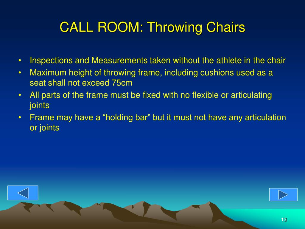 CALL ROOM: Throwing Chairs