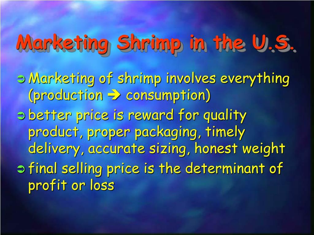 Marketing Shrimp in the U.S.