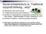 social entrepreneurs vs traditional nonprofit thinking why