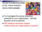social entrepreneurship to do more mission serve more people