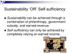 sustainability or self sufficiency