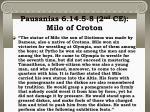pausanias 6 14 5 8 2 nd ce milo of croton