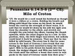 pausanias 6 14 5 8 2 nd ce milo of croton18