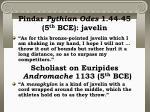 pindar pythian odes 1 44 45 5 th bce javelin