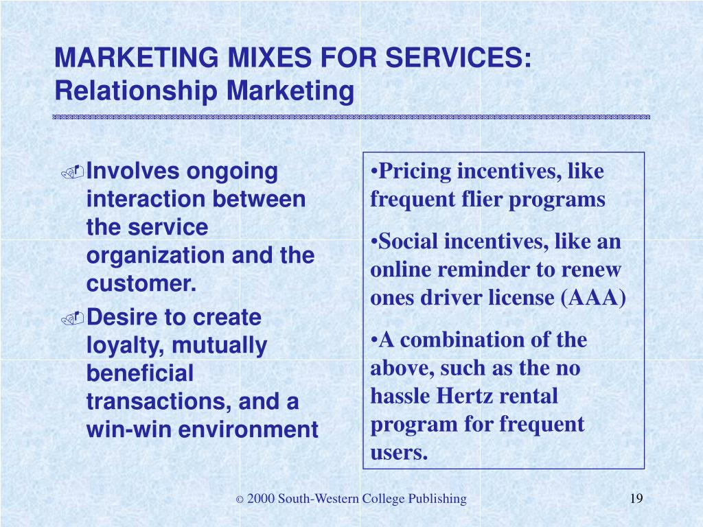 MARKETING MIXES FOR SERVICES: Relationship Marketing