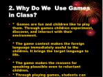 2 why do we use games in class