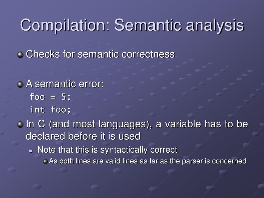 Compilation: Semantic analysis