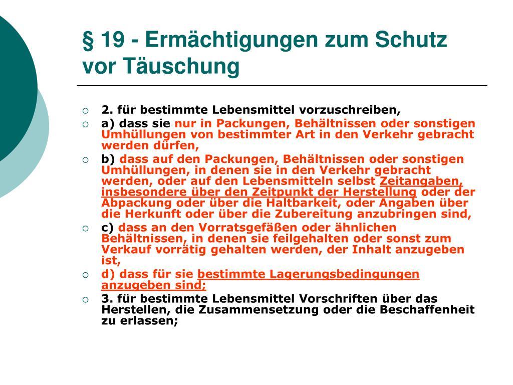 § 19 - Ermächtigungen zum Schutz vor Täuschung
