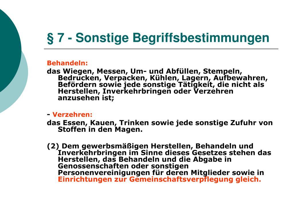 § 7 - Sonstige Begriffsbestimmungen