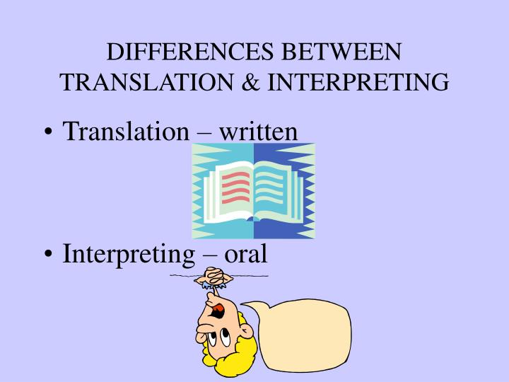 Differences between translation interpreting