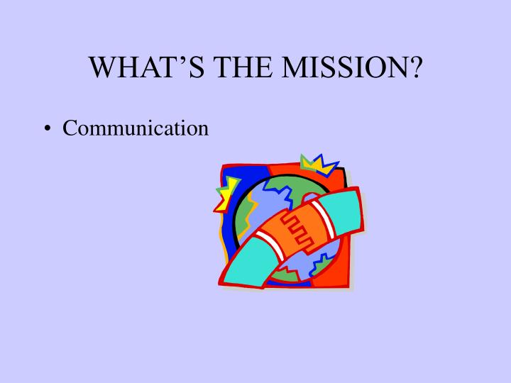 What s the mission