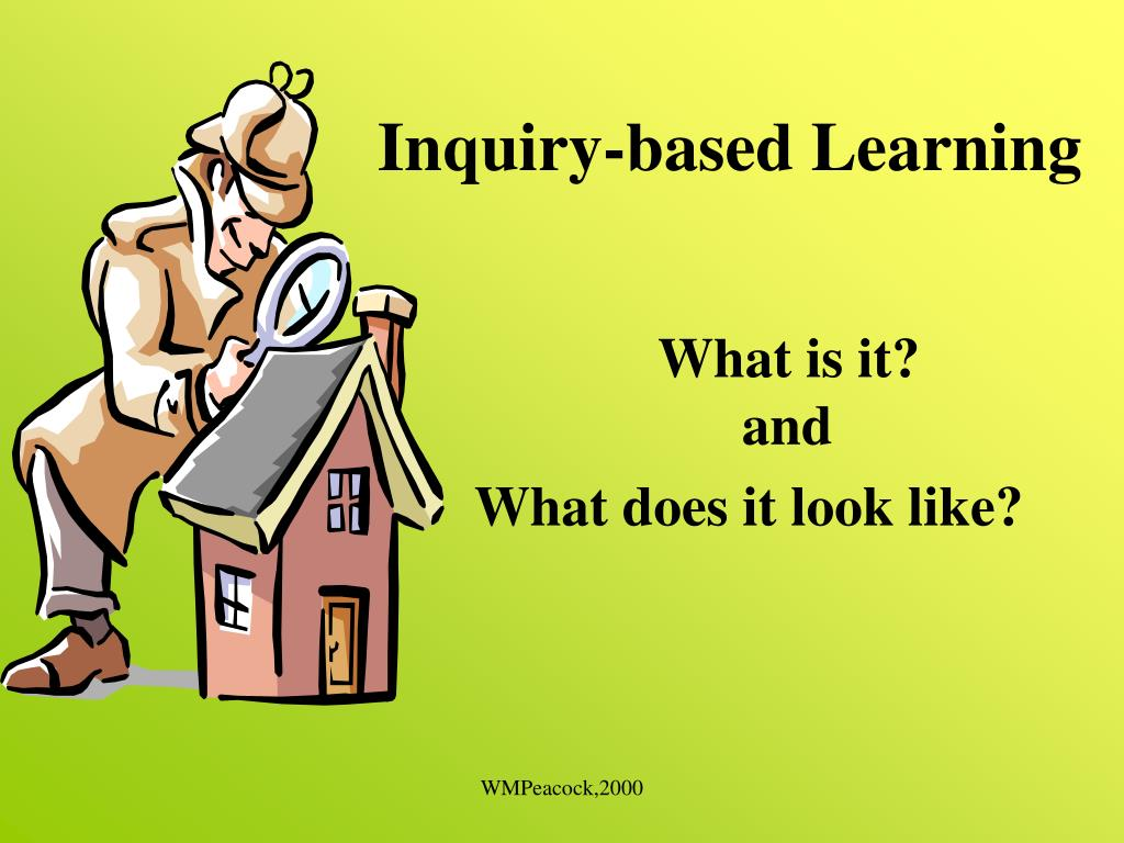 inquiry based learning l.