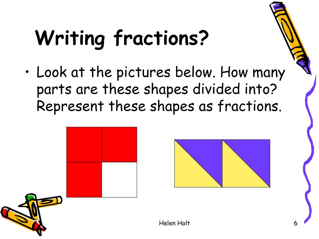 Writing fractions?