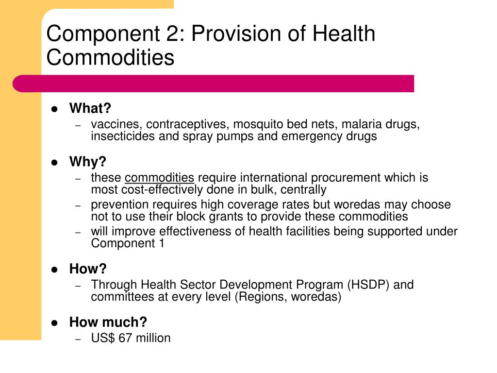 Component 2: Provision of Health Commodities