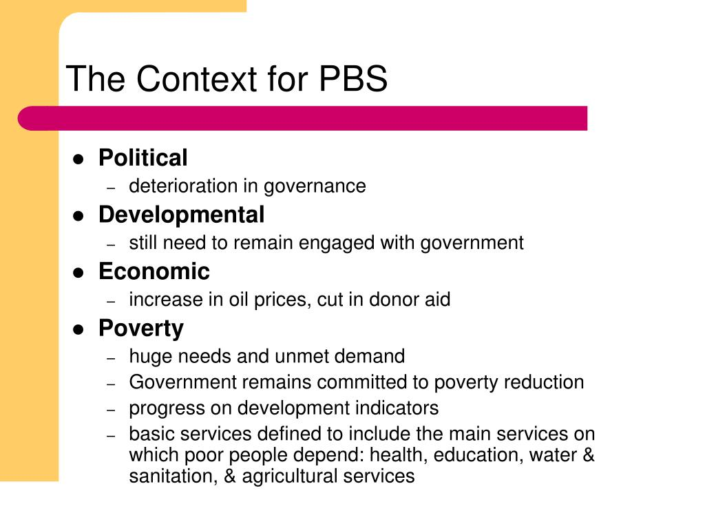 The Context for PBS