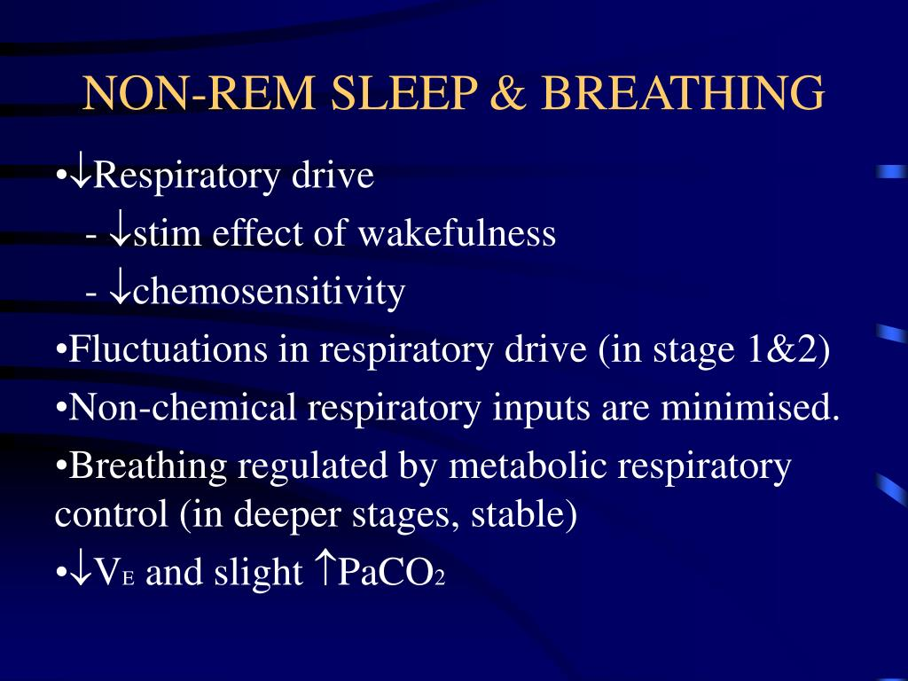 NON-REM SLEEP & BREATHING