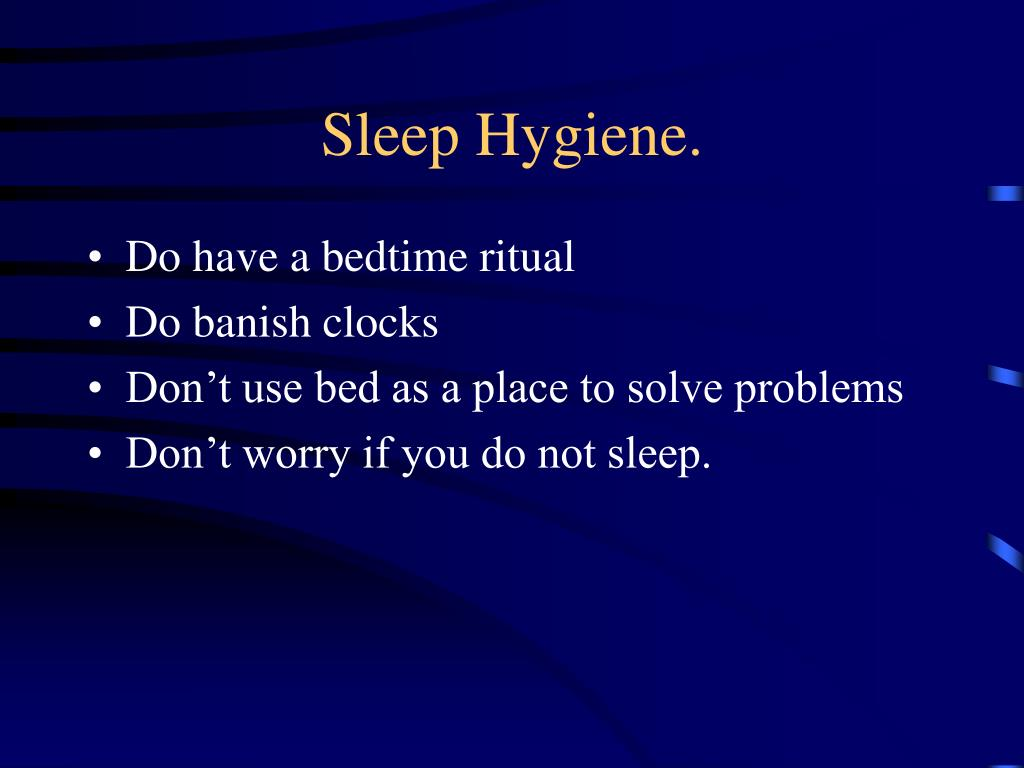 Sleep Hygiene.